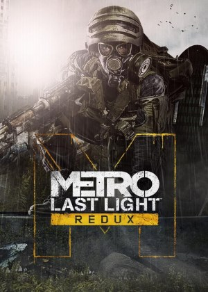 Metro Last Light Redux (Update 7)