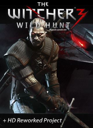 The Witcher 3 + HD Reworked Project (mod v 12.0) (v 1.31 + 18 DLC)