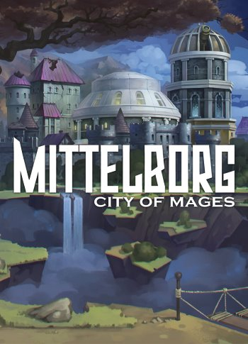 Mittelborg: City of Mages (v 1.4)