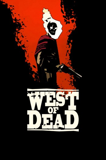 West of Dead (v 0.9.16.0 + 2 DLC)